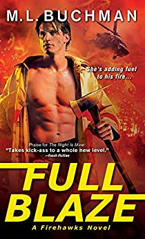 Full Blaze (Firehawks Book 2) by [Buchman, M. L.]