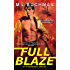 Full Blaze (Firehawks Book 2)