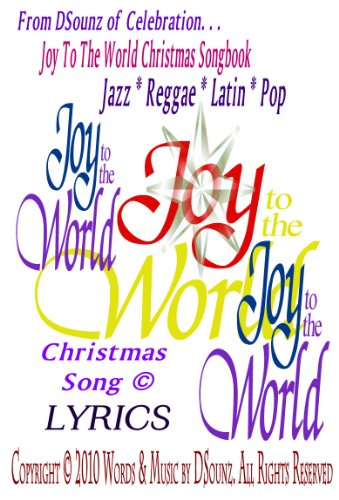Joy to the World Christmas Song (Joy to the World Christmas Songbook)