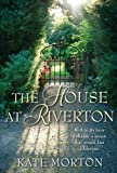 Front cover for the book The House at Riverton by Kate Morton