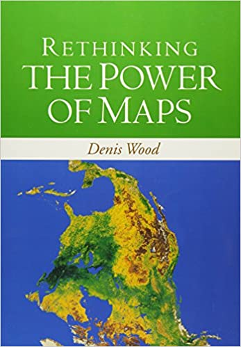 Rethinking the power of maps denis wood 9781593853662 amazon rethinking the power of maps denis wood 9781593853662 amazon books fandeluxe Gallery