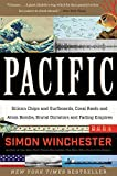Pacific: Silicon Chips and Surfboards, Coral Reefs and Atom Bombs, Brutal Dictators and Fading Empires
