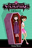 My Sister the Vampire, No. 1: Switched