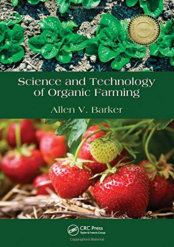 Science and Technology of Organic Farming (Best Organic Soil For Weed)