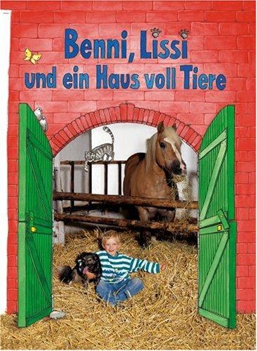 Read Online Benni, Lissi und ein Haus voll Tiere. PDF