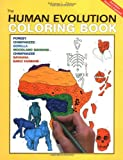 The Human Evolution Coloring Book, Adrienne L. Zihlman, 0062737171