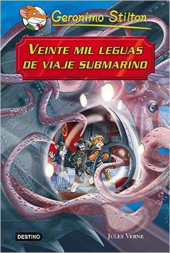Veinte mil leguas de viaje submarino: Grandes Historias Grandes historias Stilton: Amazon.es: Geronimo Stilton, Miguel García: Libros
