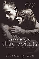 Courage That Counts (Loveland Fire Series Book 1)