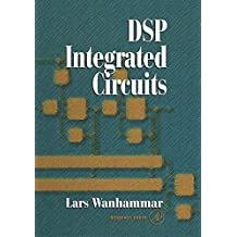 DSP Integrated Circuits (Academic Press Series in Engineering)