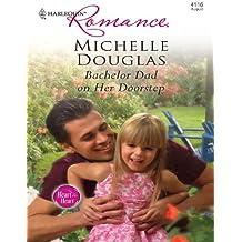 Bachelor Dad on Her Doorstep (Heart to Heart)
