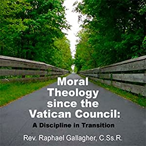 Moral Theology Since the Vatican Council Speech