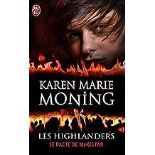 Les Highlanders (Tome 5) - Le pacte de McKeltar