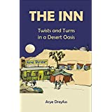 The INN: Twists and Turns in a Desert Oasis