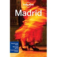 Lonely Planet Madrid 8th Ed.: 8th Edition