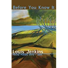 Before You Know It: Prose Poems 1970-2005