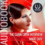 The Cabin Crew Interview Made Easy: An Inside Look Behind the Secret Elimination Process | Caitlyn Rogers