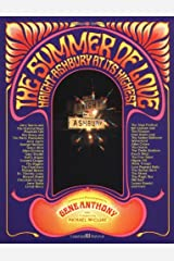 Summer of Love: Haight-Ashbury at its Highest Paperback