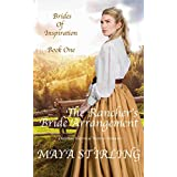 The Rancher's Bride Arrangement (Christian Historical Western Romance) (Brides of Inspiration series Book 1)