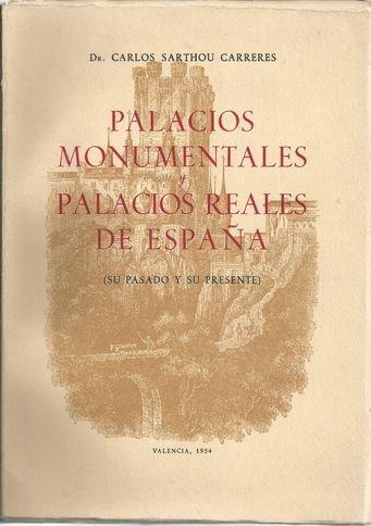 PALACIOS MONUMENTALES DE ESPAÑA: Amazon.es: SARTHOU CARRERES, Carlos: Libros