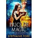 Price of Magic: An Urban Fantasy Novel (Witch's Bite Series Book 2)