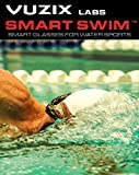 Vuzix Smart Swim Goggles, Activity Tracker with