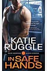 In Safe Hands (Search and Rescue Book 4) Kindle Edition
