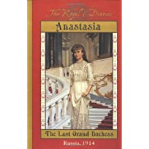 Royal Diaries: Anastasia: The Last Grand Duchess, Russia, 1914