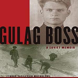 Gulag Boss Hörbuch