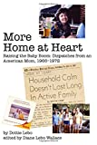 More Home at Heart: Raising the Baby