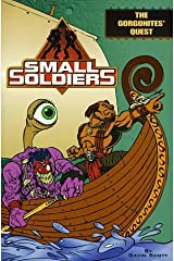 The Gorgonites' Quest (Small Soldiers) by Gavin Scott (1998-06-01) Mass Market Paperback