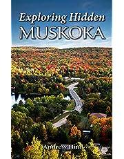 Exploring Hidden Muskoka