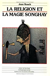 La religion et la magie songhay (Anthropologie sociale / Institut de sociologie) (French Edition)