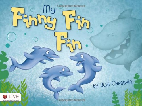 My Finny Fin Fin By Judi Chesshir