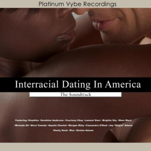 Interracial dating in america soundtrack
