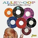 Alley-Oop - 30 One Hit Wonders - US Pop! [ORIGINAL RECORDINGS REMASTERED]