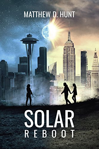 Solar Reboot by [Hunt, Matthew D.]