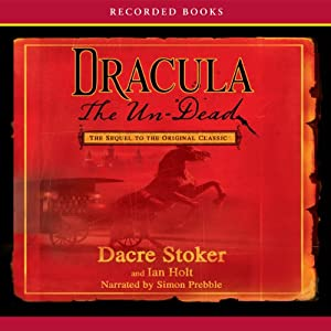 Dracula the Un-Dead Audiobook