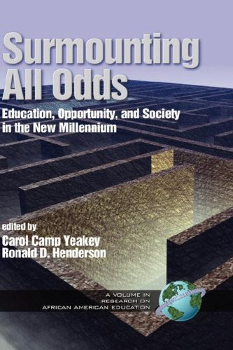 Read Online Surmounting All Odds: Education, Opportunity, and Society in the New Millennium (HC Vol 2) ebook