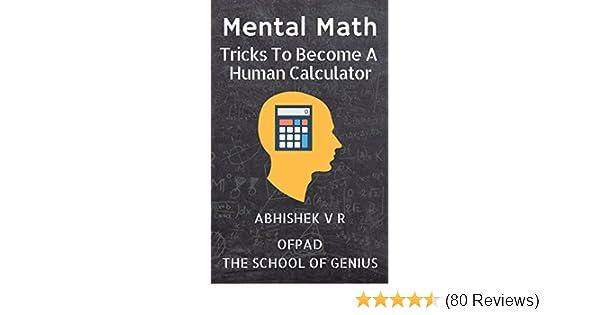 Mental Math: Tricks To Become A Human Calculator (For Speed Math ...
