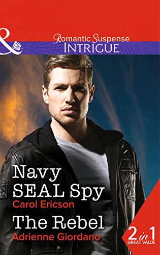 book cover of Navy SEAL Spy / The Rebel
