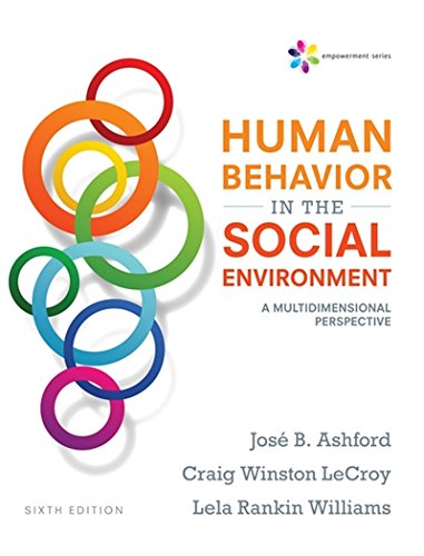 Empowerment Series: Human Behavior in the Social Environment: A Multidimensional Perspective (SW 327 Human Behavior and the Social Environment)
