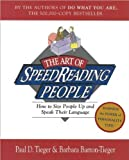 img - for The Art of SpeedReading People (text only) Brown Pbk. Ed edition by P. D. Tieger by B. Barron-Tieger book / textbook / text book