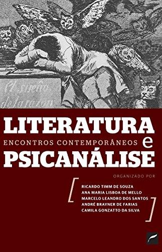 Literatura E Psicanálise: Encontros Contemporâneos
