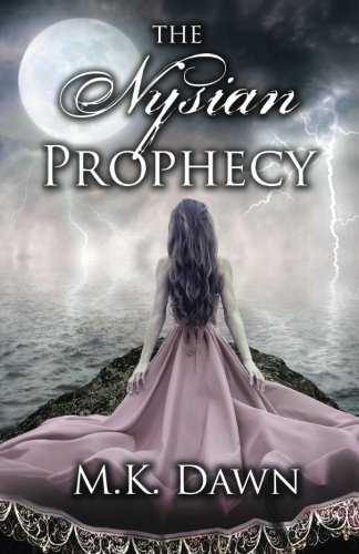 The Nysian Prophecy (Nysian Prophecy Trilogy) (Volume 1)