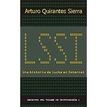 LSSI, una historia de lucha en Internet (Spanish Edition)