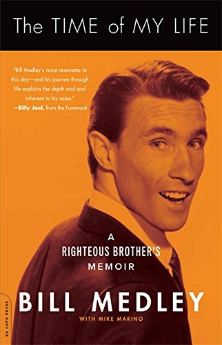 The Time of My Life: A Righteous Brother's Memoir (Star Medley)