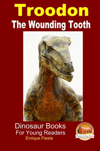 Troodon - The Wounding Tooth