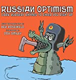 img - for Russian Optimism: Dark Nursery Rhymes To Cheer You Right Up book / textbook / text book