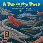 A Day in the Deep | Kevin Kurtz