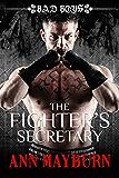 The Fighter's Secretary: Bad Boys